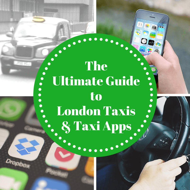 The Ultimate Guide to London Taxis and Taxi Apps
